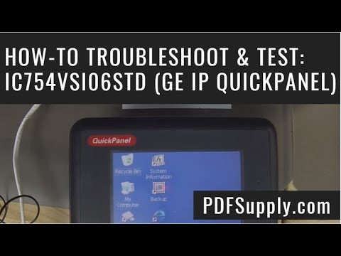 How To Troubleshoot Test Ic754vsi06std Ge Ip Quickpanel View Touch Screen Youtube