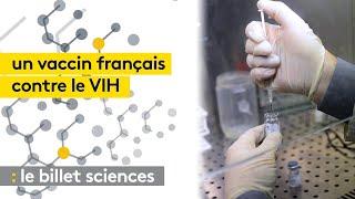 Un vaccin français contre le VIH à l'essai