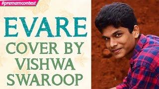 Download Hindi Video Songs - Evare - Cover By  Vishwa Swaroop  ♪♪ #premamcontest