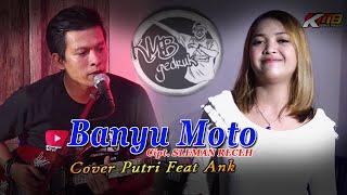 Banyu moto (SLEMAN RECEH) - Cover Duet Putri & Ank KMB MUSIC live #dirumahaja