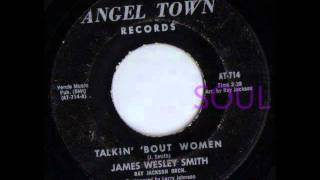 James Wesley Smith - Talkin