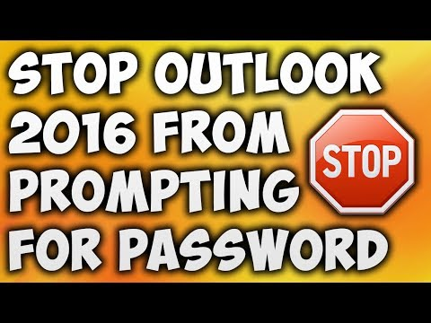 How To Stop Outlook 2016 From Prompting For Password - Stop
