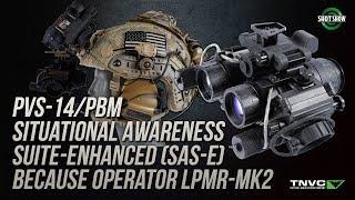 Tactical Night Vision Company PVS-14/PBM, SAS-E, LPMR-MK2, RNVG - SHOT Show 2019