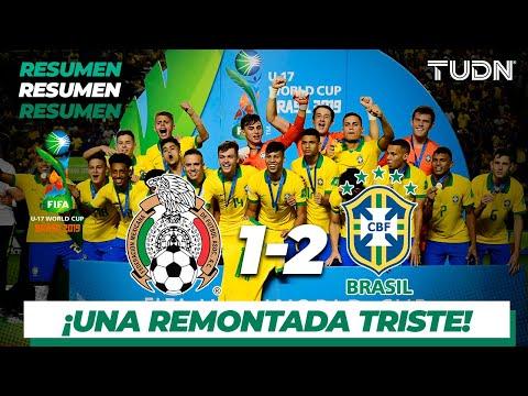 Resumen y Goles | México 1 - 2 Brasil | Mundial Brasil Sub17 - Final | TUDN