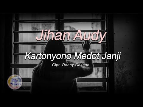 Download Jihan Audy - Kartonyono Medot Janji , New Pallapa   Mp4 baru