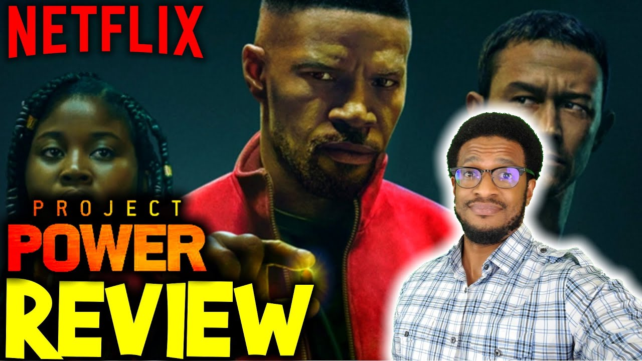 Project Power - Movie Review   NETFLIX