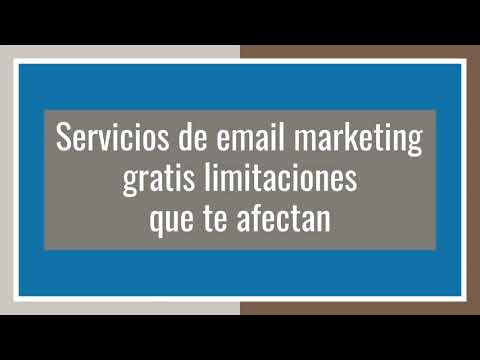 Servicios de email marketing gratis, limitaciones que te afectan