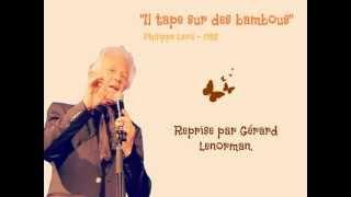 """""""Il tape sur des bambous"""" - Reprise par Gérard Lenorman. - Gwendoline"""