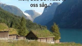 Gud signe vårt dyre fedreland- Sondre Bratland, Gunstein Draugedalen