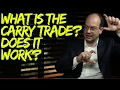 What is a Carry Trade? How Does It Work? - YouTube