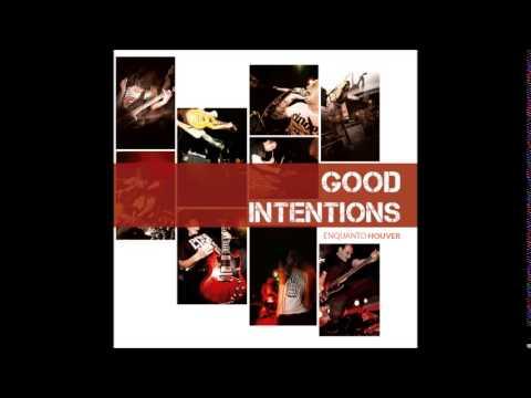 Good Intentions - Enquanto Houver (Full Album)