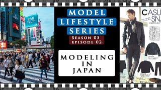 Modeling in Japan as a foreigner | MODEL LIFESTYLE S05e02