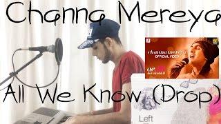 Channa Mereya -  Ae Dil Hai Mushkil - Cover | Karan Johar | Ranbir | Anushka | Pritam | Arijit Singh