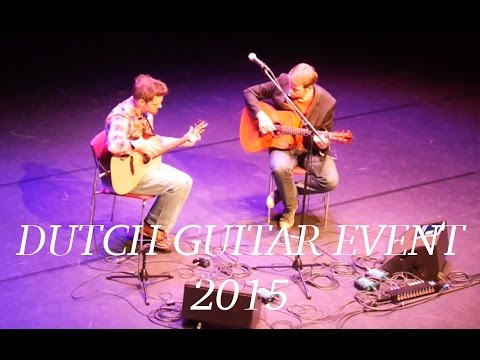 "Dutch Guitar Event - 2015 ""The Most Amazing Concert Ever!"""
