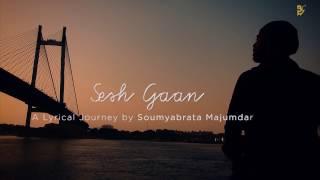 Sesh Gaan - A Melancholy Cry - A Lyrical Journey