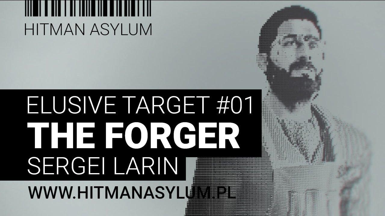 Download Hitman - Elusive Target 01 - The Forger - Sergei Larin - Silent Assassin