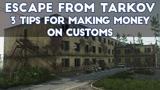 Escape From Tarkov - Three Tips For Making Money on Customs