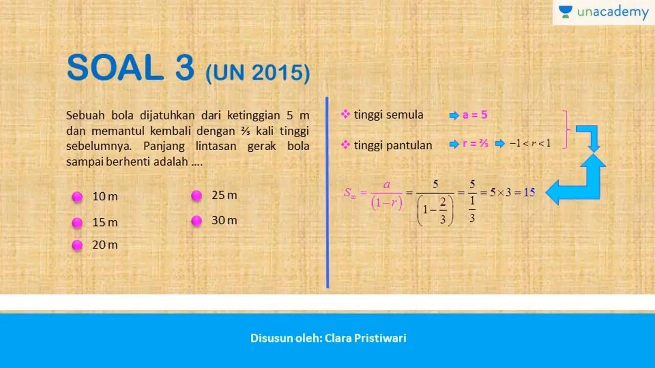 Soal Dan Pembahasan Barisan Dan Deret Di Un Dan Sbmptn Matematika Sbmptn Un Sma Youtube