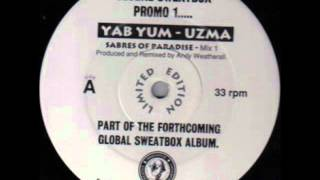 Uzma - Yab Yum (Sabres Of Paradise Mix 1)
