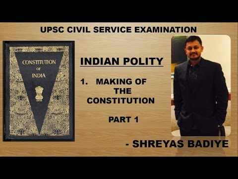 Indian Polity by Laxmikant | Making of Indian Constitution Part 1
