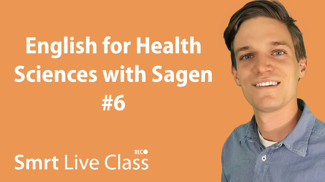English for Health Sciences with Sagen #6