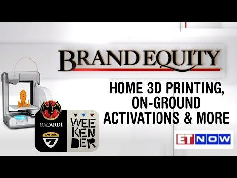 Brand Equity | Full Show | Home 3D printing, On-ground activations & more.