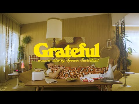 Spencer Sutherland - Grateful (Official Video)