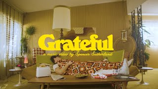 Смотреть клип Spencer Sutherland - Grateful