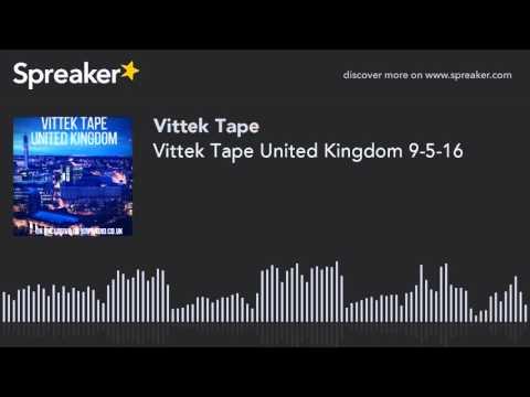 Vittek Tape United Kingdom 9-5-16