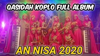 Qasidah Sholawat Koplo Full Album 2020 • ANNISA 2020