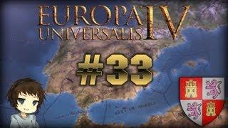 Let's Play Europa Universalis IV - Castile - Part 33 - Retrospektive...