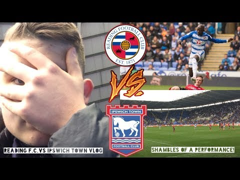 Reading FC vs Ipswich Town *VLOG* - A Shambolic Performance!  Matchday Experience #72