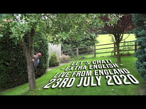 EXTRA ENGLISH / LIVE from England / Thurs 23rd July 2020 / Chat, Listen, Learn with Mr Duncan