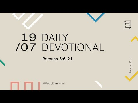 Daily Devotion with Steve Walford // Romans 5:6-21 Cover Image