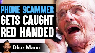 Phone SCAMMER Gets CAUGHT Red Handed, What Happens Is Shocking | Dhar Mann