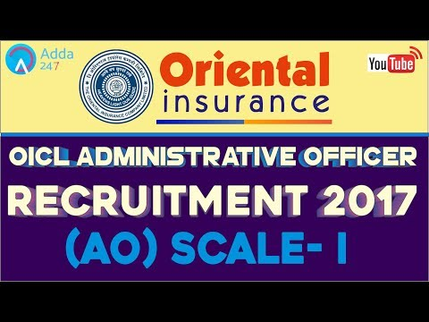 OICL Administrative Officer Recruitment  Notification  2017 |  OICL AO Scale -1 (Vacancies 2017)