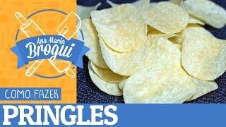 Ana Maria Brogui #97 - Como fazer Pringles