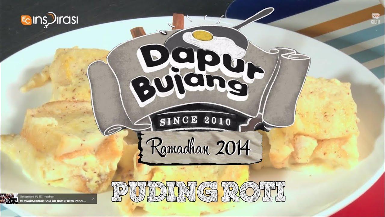 Dapurbujang Ramadhan Puding Roti
