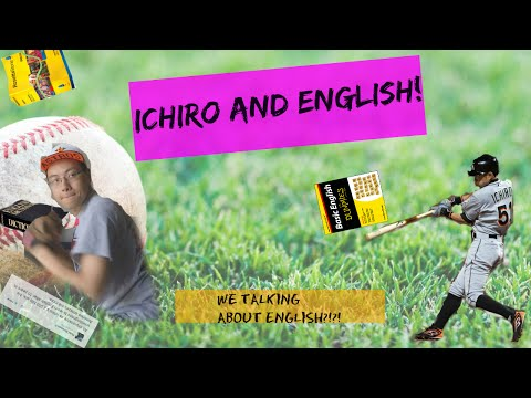 Does Ichiro Speak English?
