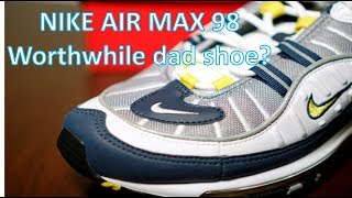 0a75fb9b9761f2 REVIEW   ON-FEET - Air Max 98 - Worthy dad shoe