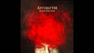 "Antimatter - Black Eyed Man [taken from ""The Judas Table""]"