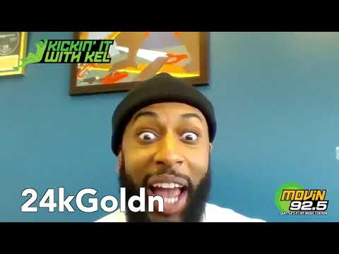 Kickin' It with Kel featuring 24kGoldn