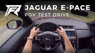 2018 Jaguar E-Pace D180 - POV Test Drive (no talking, pure driving)