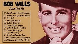 Bob Wills Greatest Hits - Best Of Bob Wills