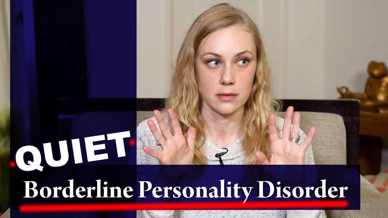QUIET BORDERLINE! What is it? Mental Health, BPD & Kati Morton Borderline  Personality Disorder?