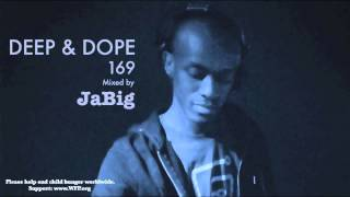 Deep House Mix By Jabig: 2013 Nu Garage Music Playlist - Deep & Dope 169
