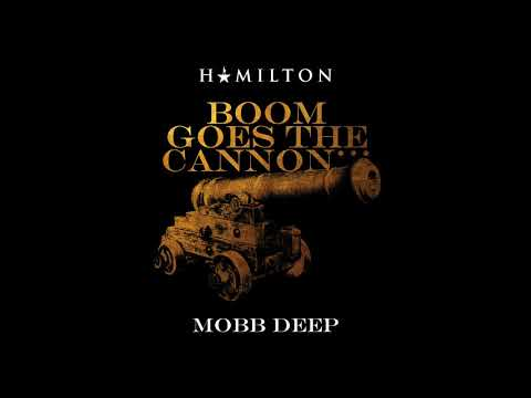 """Boom Goes The Cannon"" by Mobb Deep"