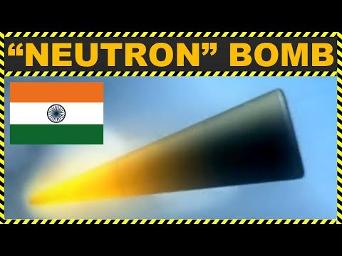 🔴 EXCLUSIVE: INDIA Has NEUTRON BOMBS! (MUST WATCH) MORE POWERFUL THAN ATOMIC BOMB AND HYDROGEN BOMB