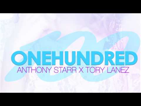 Anthony Starr feat Tory Lanez  100