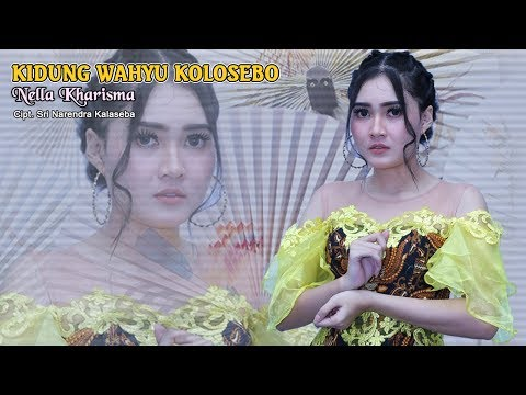 Nella Kharisma - Kidung Wahyu Kolosebo   |   Official Video
